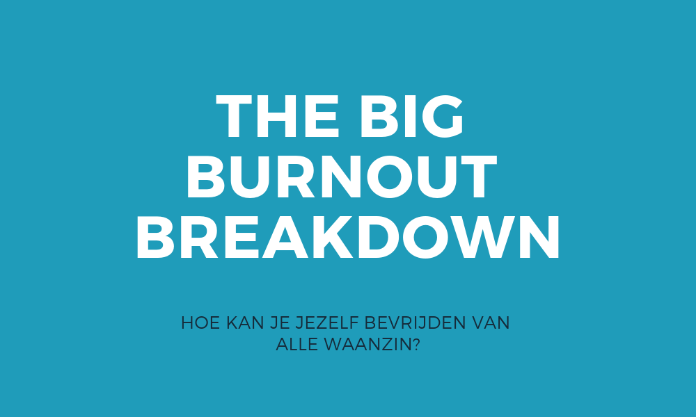 Big Burn-out Breakdown