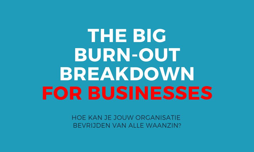 Burn-out in bedrijven burn-out preventie