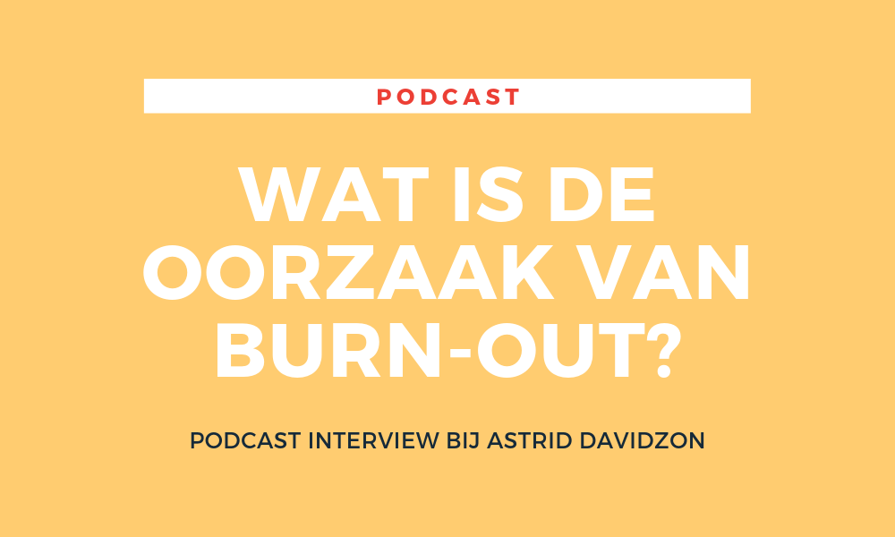Wat is de oorzaak van burn out podcast